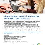 Vågar Sverige utbilda ungdomar i Världsklass?